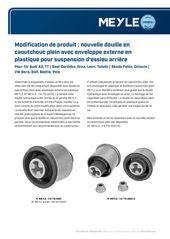 Modification de produit : nouvelle douille en caoutchouc plein avec enveloppe externe en plastique pour suspension d'essieu arrière