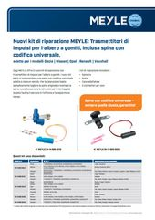 Nuovi kit di riparazione MEYLE: Trasmettitori di impulsi per l'albero a gomiti, inclusa spina con codifica universale.