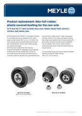Product replacement: New full-rubber, plastic covered bushing for the rear axle